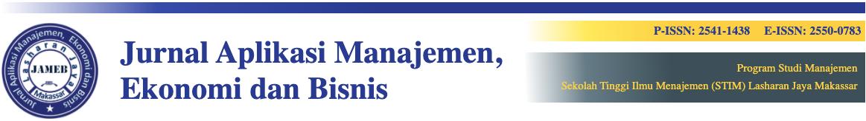 Jurnal Aplikasi Manajemen, Ekonomi dan Bisnis